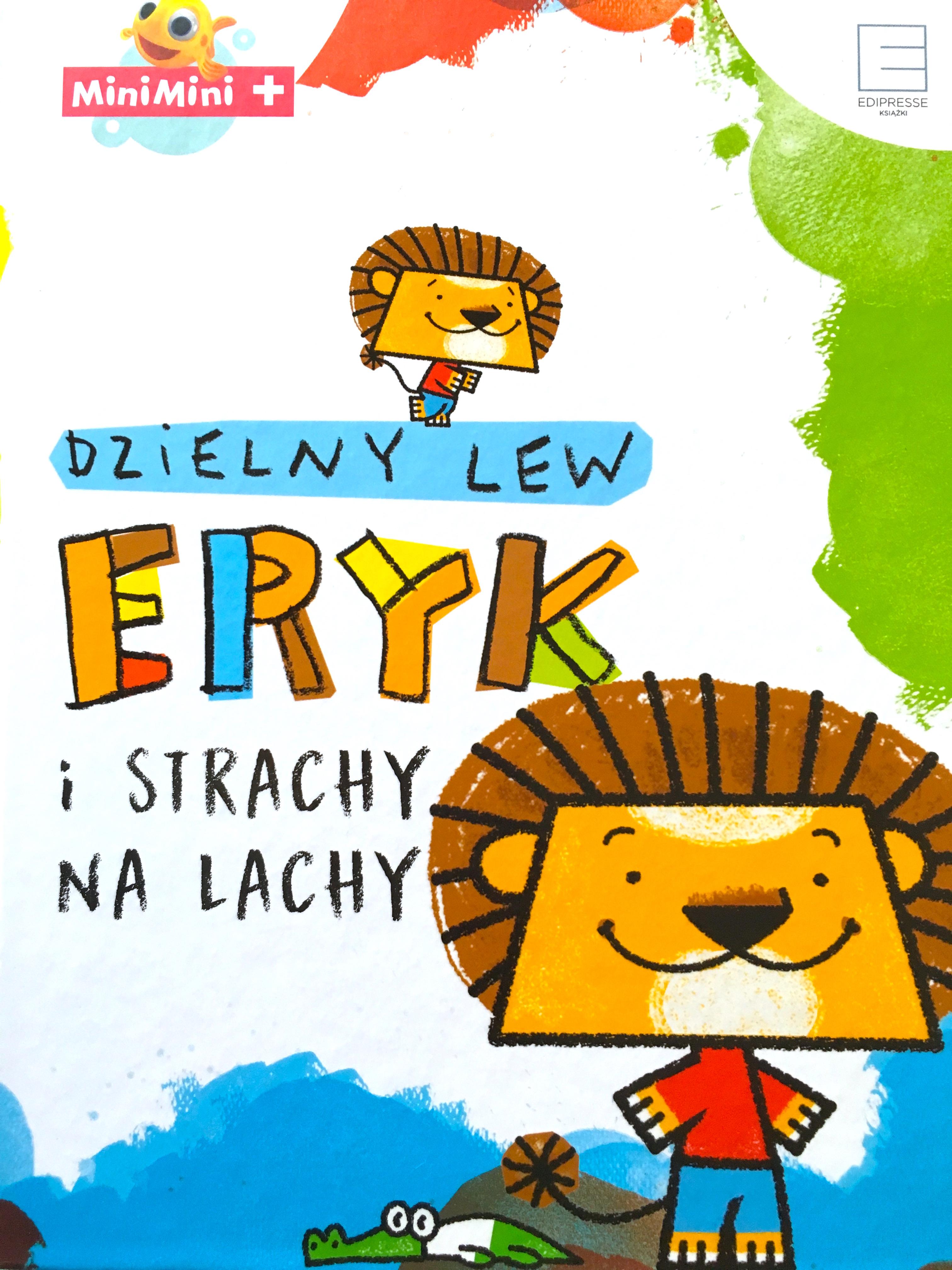 Dzielny lew Eryk i strachy na lachy