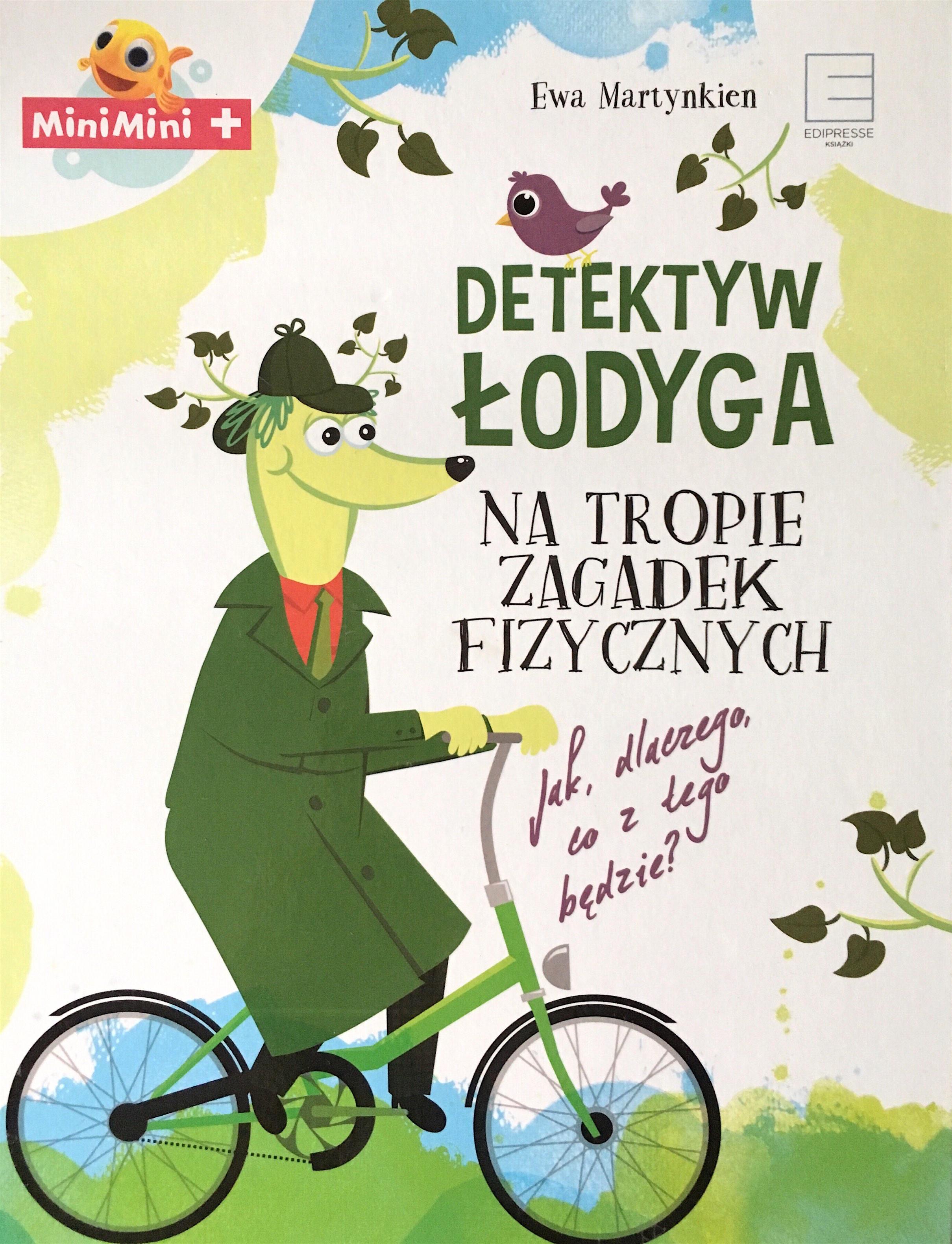 Detektyw Łodyga na tropie zagadek fizycznych