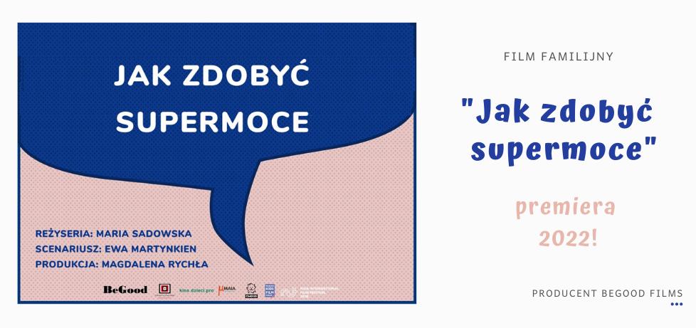 Jak zdobyć supermoce - film familijny scenariusz Ewa Martynkien