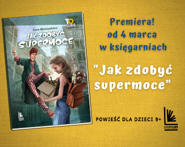 Jak zdobyć supermoce premiera książki w marcu!